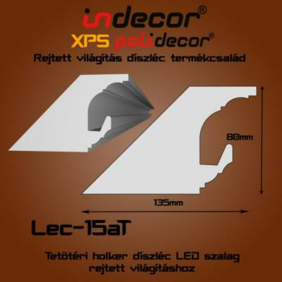 Lec-15AT Tetőtéri rejtett világítás díszléc 80x135 (15/A-T)
